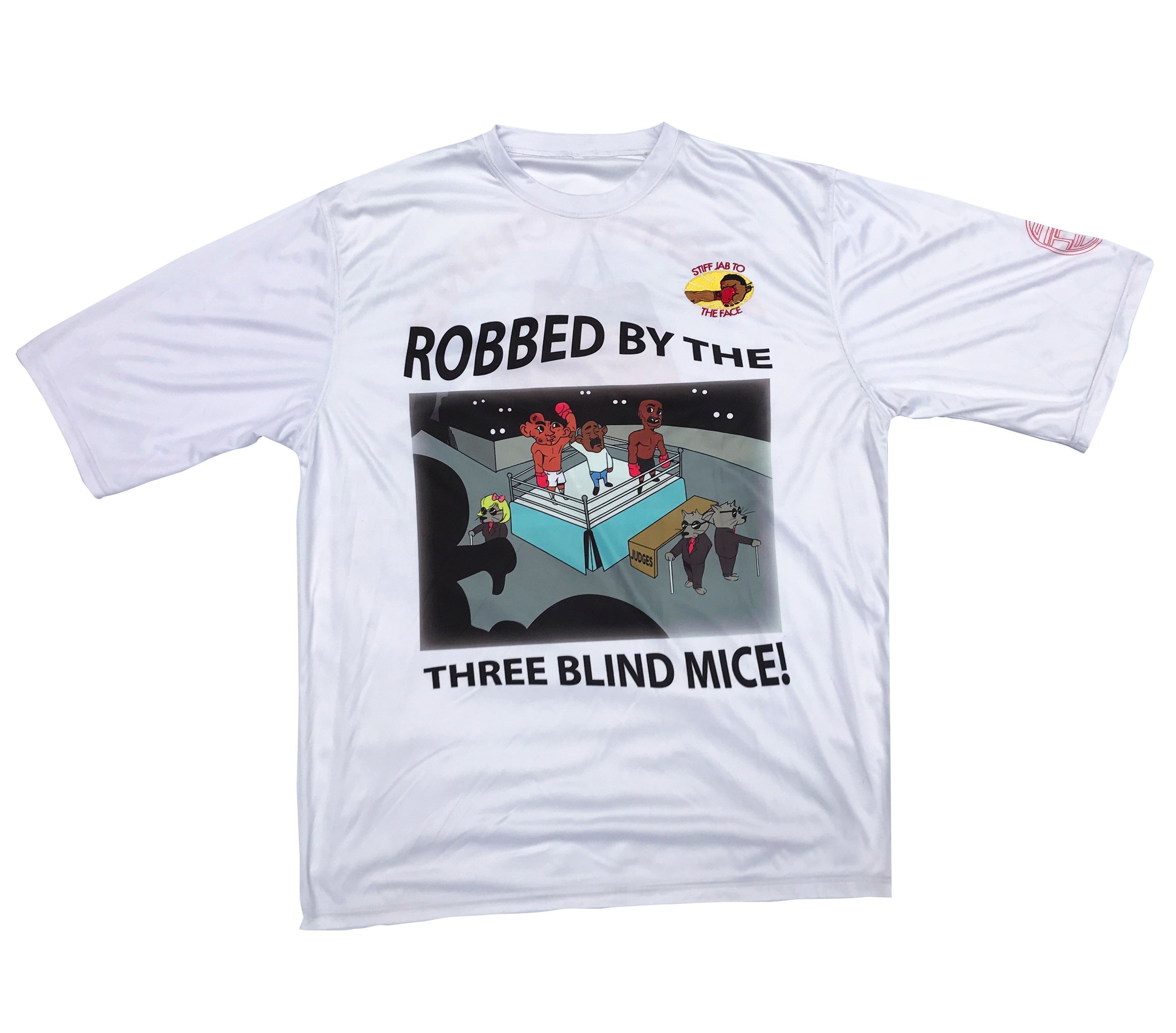 42e7fed306e3 ROBBED BY 3 BLIND MICE TEE - Stiff Jab To The Face
